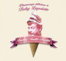 Pochette Boby Tutti-Frutti : L'Hommage délicieux à Boby Lapointe
