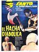 Affiche El Hacha Diabólica
