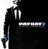 Pochette PAYDAY 2 - The Soundtrack (OST)
