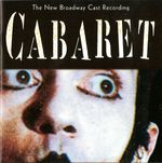 Pochette Cabaret: The New Broadway Cast Recording (OST)