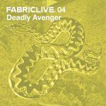 Pochette FabricLive 04: Deadly Avenger