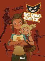 Couverture Naissance d'un groupe - Big Bang Cats, tome 1