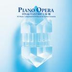 Pochette Piano Opera Final Fantasy I / II / III (OST)