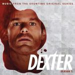 Pochette Dexter: Season 5: Music From the Showtime Original Series (OST)