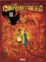 Couverture Zig Zag - Les Corruptibles, tome 2