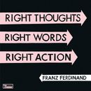 Pochette Right Thoughts, Right Words, Right Action