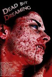 Affiche Dead But Dreaming