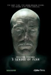 Affiche Chilling Visions: 5 Senses of Fear