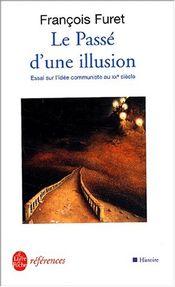 Couverture Le Passé d'une illusion