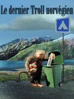 Affiche Le Dernier troll norvégien