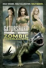 Affiche Gatorshark Vs. Zombie Cheerleaders