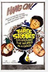 Affiche The Three Stooges Go Around the World in a Daze