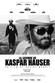 Affiche La Légende de Kaspar Hauser