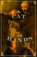 Affiche Le chat qui avait des mains