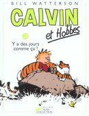 Couverture Y a des jours comme ça ! - Calvin et Hobbes, tome 23