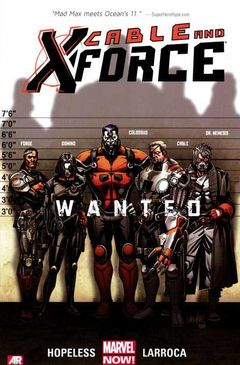 Couverture Wanted - Cable and X-Force (2013), tome 1