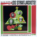Pochette 'Tis the Season for Los Straitjackets
