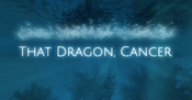 Jaquette That Dragon, Cancer