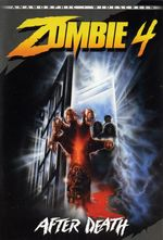 Affiche Zombie 4 : After Death