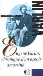 Couverture Eugene varlin chronique d'un espoir assassine