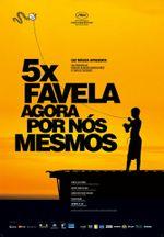 Affiche 5x Favela, Agora por Nós Mesmos