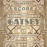 Pochette The Orchestral Score from Baz Luhrmann's Film The Great Gatsby (OST)