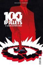 Couverture Le Blues Du Prince Rouge - 100 Bullets, tome 4