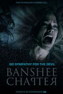 Affiche The Banshee Chapter