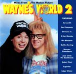 Pochette Music From the Motion Picture Wayne's World 2 (OST)