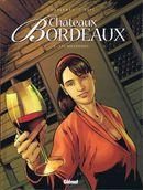 Couverture Les millésimes - Châteaux Bordeaux, tome 4