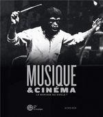 Couverture Musique & Cinéma : le mariage du siècle ?