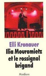 Couverture Ilia Mouromietz et le rossignol brigand