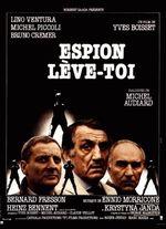 Affiche Espion, Lève-toi