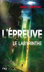Couverture Le Labyrinthe - L'Épreuve, tome 1