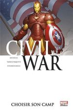 Couverture Choisir son camp - Civil War, tome 5