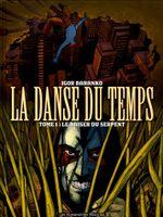 Couverture Le Baiser du serpent - La Danse du temps, tome 1