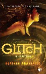Couverture Insurrection - Glitch, tome 3
