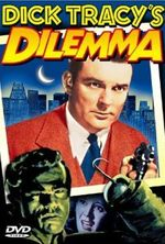 Affiche Dick Tracy's Dilemma