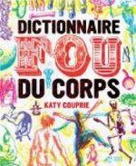 Couverture Dictionnaire fou du corps
