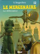 Couverture La Délivrance - Le Mercenaire, tome 12