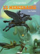 Couverture La Fuite - Le Mercenaire, tome 11