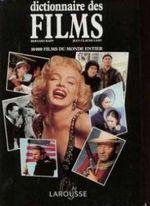 Couverture Dictionnaire des Films - 10000 films du monde entier