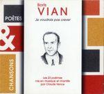 Pochette Boris Vian : Je voudrais pas crever (Poètes & Chansons)
