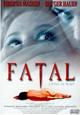Affiche Fatal