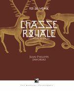 Couverture Chasse royale I (Rois du monde, 2)