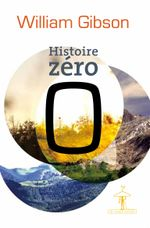 Couverture Histoire zéro - Blue Ant Trilogy, tome 3