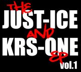 Pochette The Just‐Ice and KRS‐One EP, Volume 1 (EP)