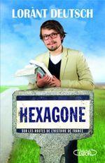 Couverture Hexagone : Sur les routes de l'Histoire de France
