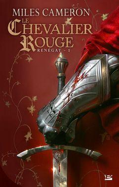 Couverture Le chevalier rouge - Renégat, tome 1
