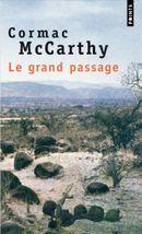 Couverture Le Grand Passage - La Trilogie des confins, tome 2